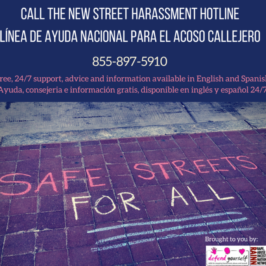 National Street Harassment Hotline Is Open
