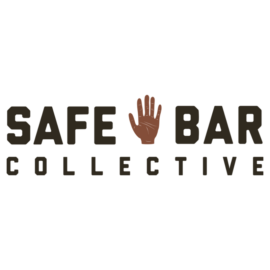 Introducing the Safe Bar Collective